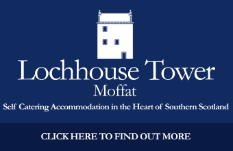 Lochhouse Tower Moffat – Self Catering Accommodation in the heart of Southern Scotland
